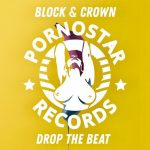 Block & Crown – Drop the Beat