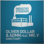 Oliver Dollar, Mr. V, ADMN – Sanctuary