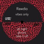 Rawdio – Vibes Only
