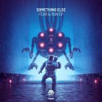 Something Else – Fear & Run
