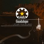 Guadalupe – Under Pleasures