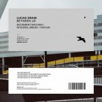 Lucas Grain – Between Us