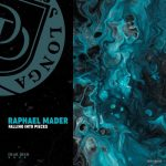 Raphael Mader – Falling Into Pieces