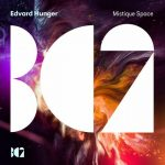 Edvard Hunger – Mistique Space