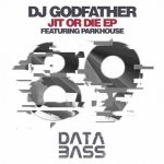 DJ Godfather – Jit Or Die