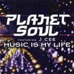 Planet Soul – Music Is My Life