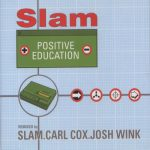 Slam – Positive Education