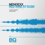 Mendexx – Red Wine at Dusk
