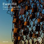 Ewan Rill – Friends Forever