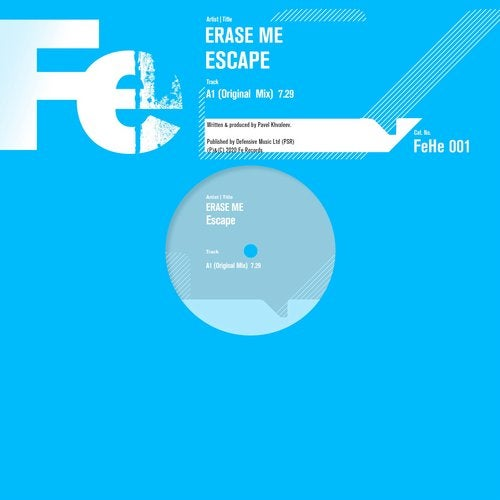 Erase Me – Escape (Original Mix)