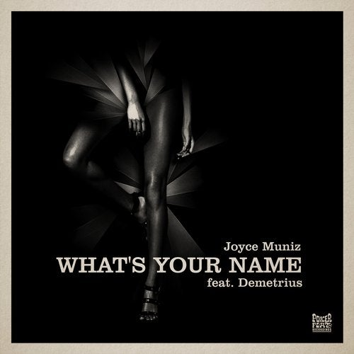 Joyce Muniz – What's Your Name (feat. Demetrius)