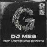 DJ Mes – Keep Dancing