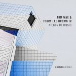 Terry Lee Brown Junior, Tom Wax – Pieces of Music