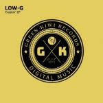 Low-G – Freakin'