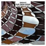 Ohxala, May Topaz – FAR FROM HOME