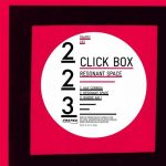 Click Box – Resonant Space