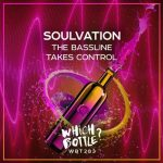 Soulvation – The Bassline Takes Control