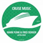 Mark Funk, Fred Dekker – Latin Heat