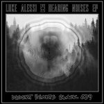 Luke Alessi – Hearing Noises