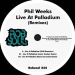 Phil Weeks – Live at Palladium (Remixes)