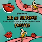 Stee Downes, SIRS – Forever