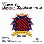 Tuco & Javier Zubizarreta – Fury in Your Soul