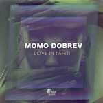 Momo Dobrev – Love in Tahiti