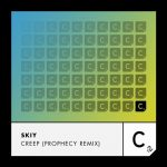 SKIY – Creep – Prophecy Remix