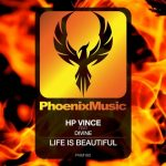 HP Vince, Divine – Life Is Beautiful