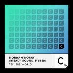 Norman Doray, Sneaky Sound System – Tell The World (Extended Vocal Mix)