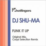 DJ Shu-Ma – Funk It Up ((Original Mix))
