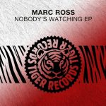 Marc Ross – Nobody's Watching