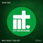 Sami Dee – Why Don't You