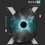 BOXXER – Flashes