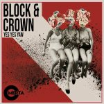Block & Crown – Yes Yes Yaw