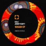 Cele, Jordy Swift – Sugar