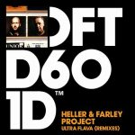Heller & Farley Project – Ultra Flava – Remixes