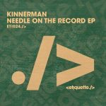 Kinnerman – Needle On The Record