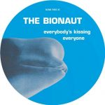 The Bionaut – Everybody's Kissing Everyone