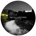 The Villa Brothers – Wind It Up