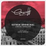 Esther Bronchal – Lyrical Gangster