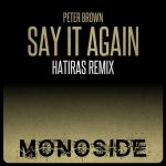 Peter Brown – Say It Again (Hatiras Remix)