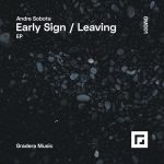 Andre Sobota – Early Sign
