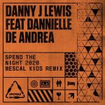 Danny J Lewis – Spend The Night 2020