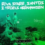 Riva Starr & Santos – Up On the Hill