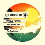 Angelo Ferreri, Moon Rocket – To The Infinity