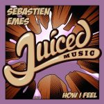 Sebastien Emes – How I Feel