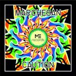 Marchesan – Caution
