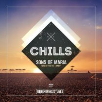 Sons Of Maria – When You're Lonely