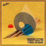 Broken Future – Street Profit